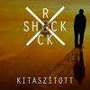 RockShock - Kitaszított