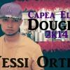 Yessi Ortiz   Capea El Dough 2K14 (Video)