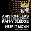 Aristofreeks Feat. Kathy Sledge - Keep It Movin ( John Rizzo Main Mix)