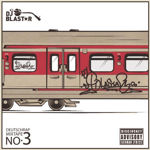 DJ Blastar - Deutsch Rap Tape No3