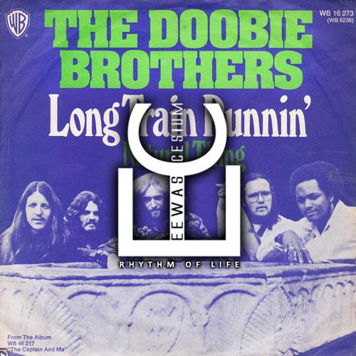 DOOBIE BROTHERS - Train Runnin' (EEWAS CESIUM REMIX)