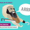 Yar! Thar Be Some Pirate Science - A Week In Science