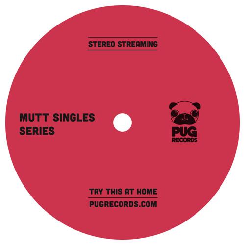 Mutt Singles Series