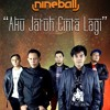 Nineball - Aku Jatuh Cinta Lagi Free MP3 Downloads