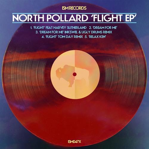 ISM047X: North Pollard - Flight (Tom Day Remix)(Preview)