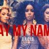 Say My Name (Remix) - D.R.O.I.D. || Prod. LexQu