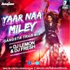 DJ LEMON & DJ FRESH - YAAR NAA MILEY - KICK