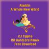 Aladdin - A Whole New World (DJ Tippee Remix) 320kbps REUPLOADED FREE DOWNLOAD