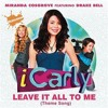 Leave It All to Me - iCarly Tribute