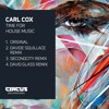 1. CARL COX - Time For House Music - CIRCUS RECORDINGS - MASTER