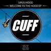 CUFF012: Sirus Hood - Magic Stick (Original Mix) [CUFF]