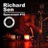 Spacecast #16 Richard Sen