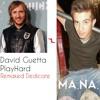 @DavidGuetta #EAT #Play #Hard (#MANA #PRODUCTION)