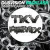 DubVision - Backlash (Martin Garrix Edit) [TKV Remix] (Short Edit)