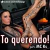 To querendo (part. MC Ks) (Prod. by GM Duda)