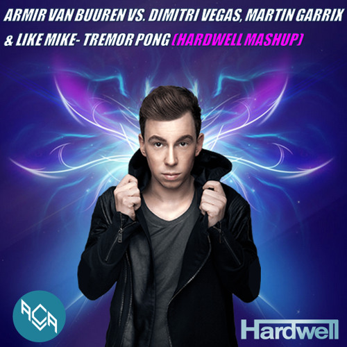 Armin van Buuren vs. Dimitri Vegas, Martin Garrix & Like Mike - Tremor Pong  (Hardwell MashUp) by MIMUS MUSIC MAFIA | Free Listening on SoundCloud