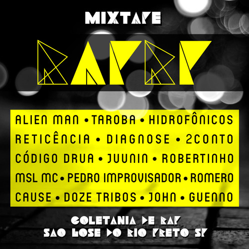 Mixtape RAPRP -  Coletânia de RAP de São José do Rio Preto-SP