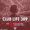 Tiëstos Club Life Podcast 389 - First Hour