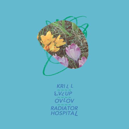 Krill / LVL UP / Ovlov / Radiator Hospital