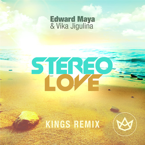 Edward Maya - Stereo Love (Kings Remix) by Kings Official - Free