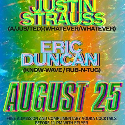 Justin Strauss & Eric Duncan Deep Space Take Over Aug 25 2014 Part 1