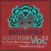 Analog Africa Selection Vol.2 (2009) - Download it, Share it & make sure your friends hear it ....