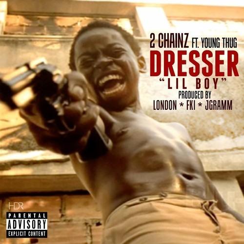 2 Chainz X Young Thug - Dresser
