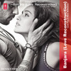 Banjara (Love Reconstruction) - DJ Sacchin | Mohd. Irfan | T-Series Unplugged Remixes