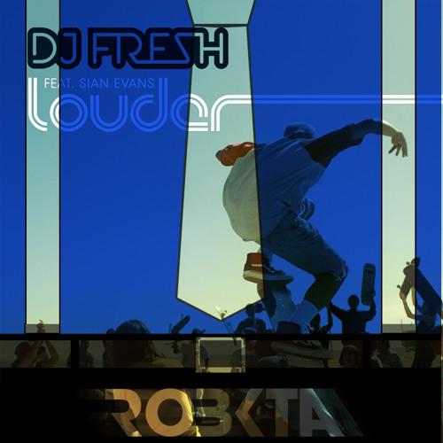dj fresh louder download