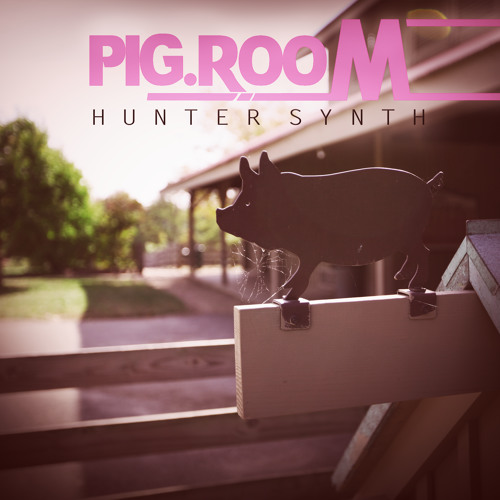 Huntersynth - Pig Room (Octrox Remix)