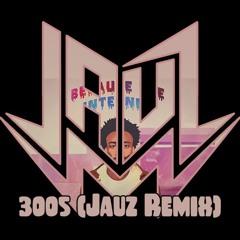 Childish Gambino- 3OO5 (Jauz's Future Remix) @jauzofficial