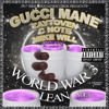 Gucci Mane - Activist (World War 3 Lean)