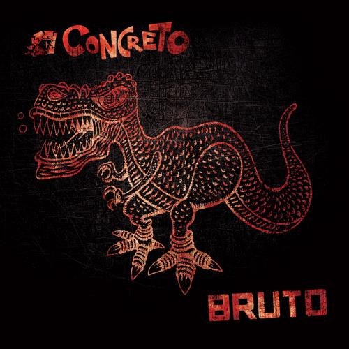 Album - EP Bruto - Concreto