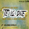 J Balvin Ft Lios Choco - Yo Te Lo Dije (Dani Becerra & Alonso Ruiz Remix)