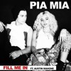 Pia Mia Fill Me In Feat. Austin Mahone
