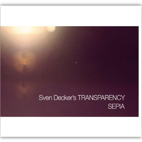 Sven Decker´s TRANSPARENCY