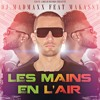 DJ MADMAXX & MAKASSY - Les Mains En Lair (EXTENDED MIX)