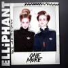 Elliphant - One More feat. Mo