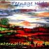 Teenage Kidz - International You Day