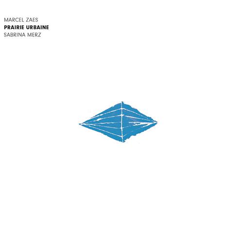 PRAIRIE URBAINE (Feat. Sabrina Merz, Album Excerpt)