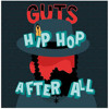 Guts Hip Hop First Of All Album Cover