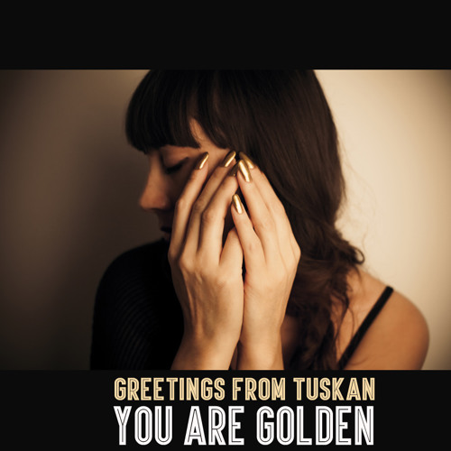 You Are Golden