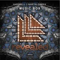 Hardwell & Martin Garrix - Musicbox