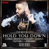 Dj Khalid- Hold You Down Feat. Chris Brown, August Alsina, Future & Jeremih (SHAM SMG™ REMIX)