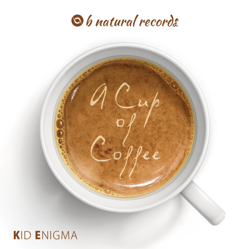 [Kid Enigma] A Cup of Coffee