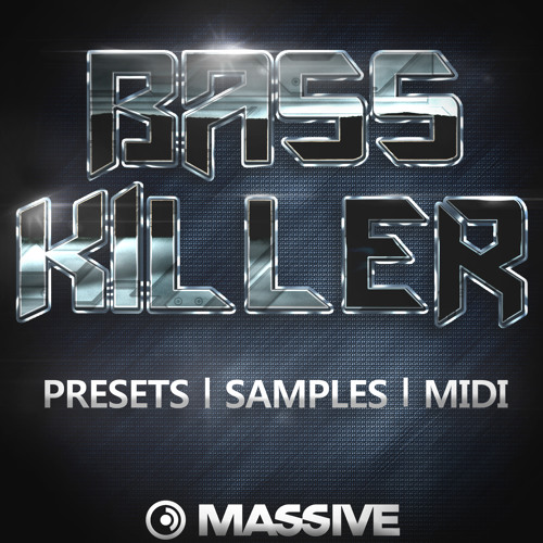 Bass Killer 3 (over 90 Massive presets and 47 samples) only $19.99