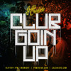 Club Goin Up By @J Credible [Mixtape]