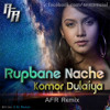 Rupbane Nache Komor Dulaiya { AFR Remix } OUT NOW FREE DOWNLOAD