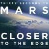 CloserToTheEdge - 30secondTomars (Meteo Cult rmx)