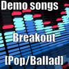 02. Breakout [Demo Cut]